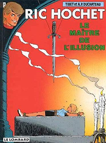 9782803610334: Ric Hochet, tome 52 : Le Maître de l'illusion