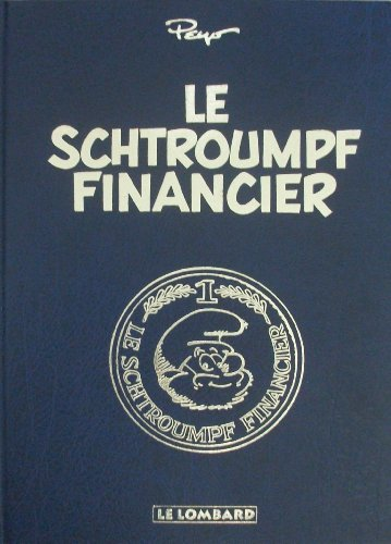 9782803610648: Le Schtroumpf financier