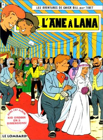 9782803611331: Chick Bill, tome 59 : L'Ane à Lana