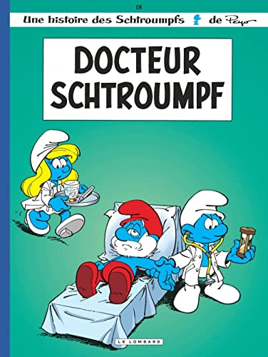 9782803612161: Les Schtroumpfs: Docteur Schtroumpf (French Edition)