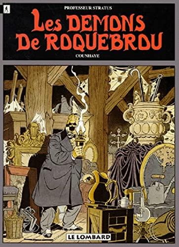 Professeur Stratus - Tome 3 : Les démons de Roquebrou.: Counhaye: