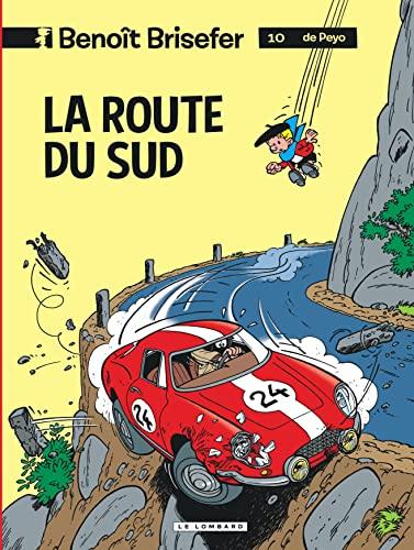 9782803612420: Benoît Brisefer (Lombard) - tome 10 - Route du Sud (La)