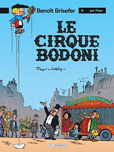 9782803612925: Benoît Brisefer, tome 5 : Le Cirque Bodoni