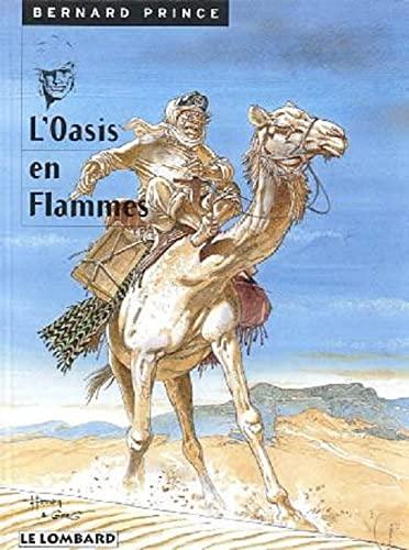 9782803613267: Bernard Prince, tome 5 : L'Oasis en flammes