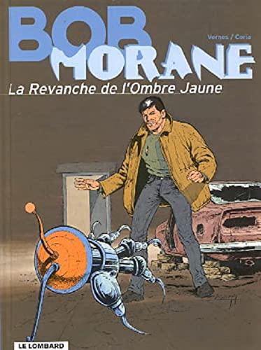 9782803613496: Bob Morane, tome 33 : La Revanche de l'Ombre Jaune (French Edition)