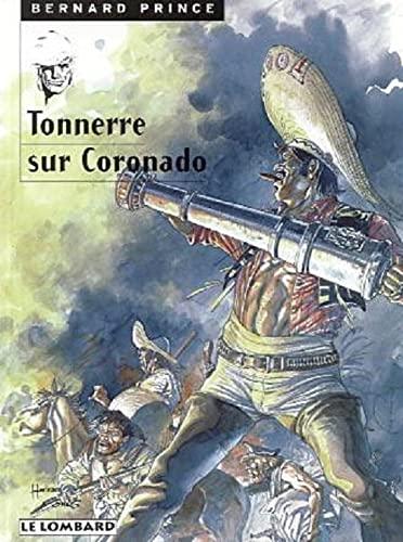 9782803613564: Bernard Prince, tome 2 : Tonnerre sur Coronado