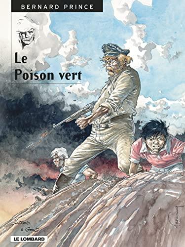 9782803613816: Bernard Prince, tome 17 : Le Poison vert