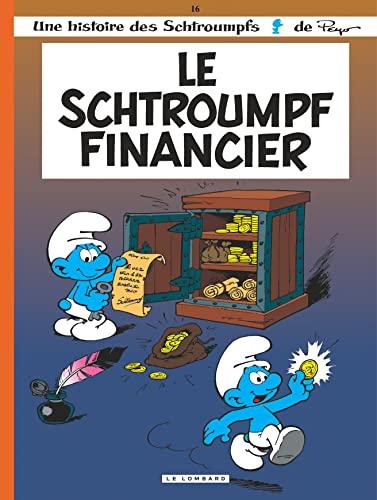 9782803614547: Le schtroumpf financier, tome 16