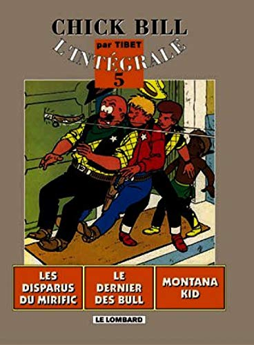 Intégrale Chick Bill - Tome 5 - Intégrale Chick Bill T5 (CHICK BILL (INTEGRALE) (5)) (French Edition) (9782803615193) by Tibet
