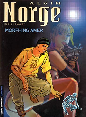 9782803616244: Alvin Norge, tome 2 : Morphing amer