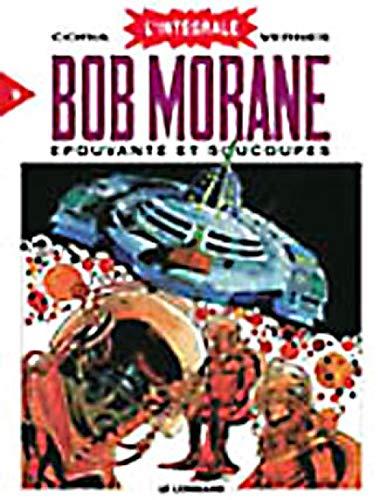 9782803616305: L'Intégrale Bob Morane, tome 9 : Epouvante et soucoupes