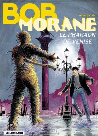 9782803616435: Bob Morane, Tome 36 : Le Pharaon de Venise