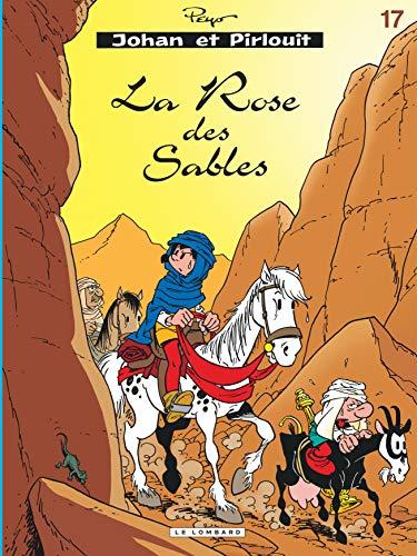 9782803616800: Johan et Pirlouit, tome 17 : La rose des sables