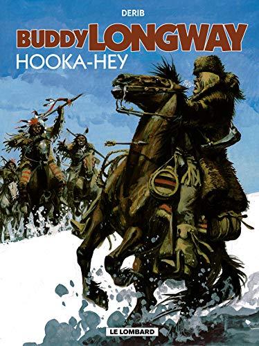 9782803618187: Buddy Longway, tome 15 : Hooka-Hey