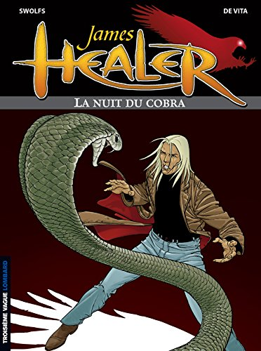 9782803618453: James Healer, tome 2 : La Nuit du Cobra