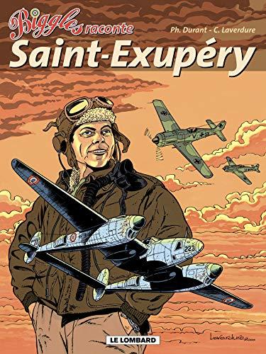 9782803618552: Biggles raconte : Saint-Exup�ry