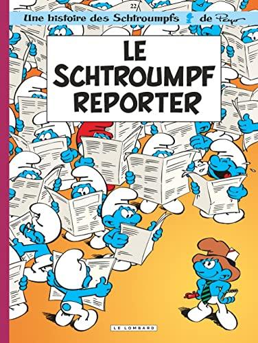 9782803619009: Les Schtroumpfs: Le Schtroumpf Reporter/Schrtroumpfs 22 (French Edition)