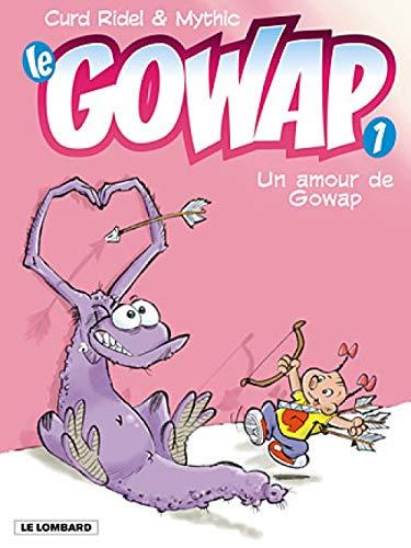 9782803619504: Le Gowap, tome 1 : Un amour de Gowap