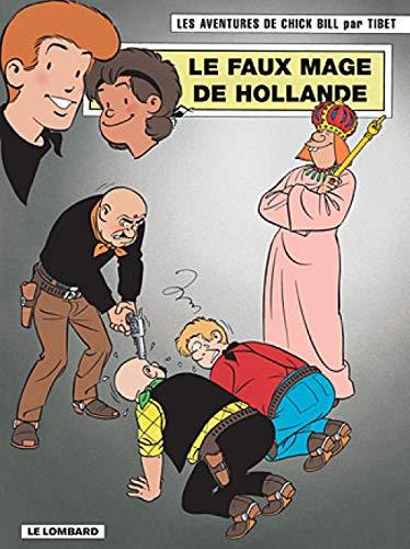 9782803619740: Chick Bill, tome 66 : Le Faux mage de hollande