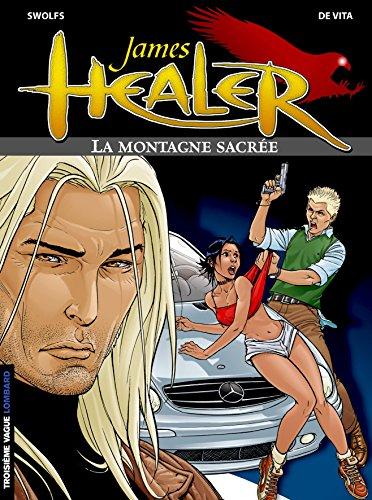 9782803619870: James Healer, tome 3 : La Montagne sacrée