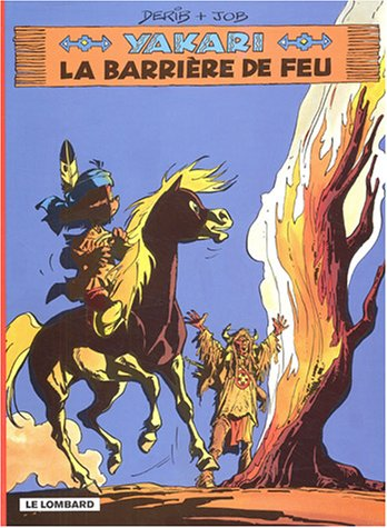 9782803620241: Yakari, Tome 19 : La barri�re de feu