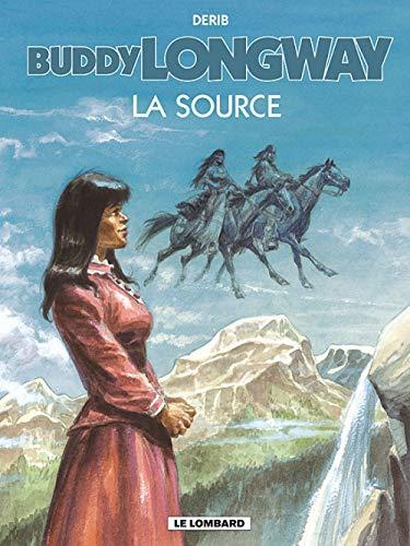 9782803620906: Buddy Longway - tome 20 - Source (La)