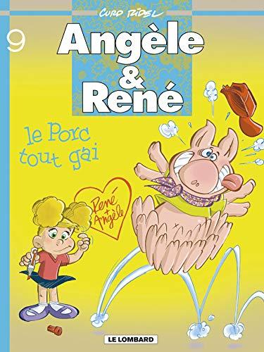 9782803621002: Ang�le & Ren�, Tome 9 : Le Porc tout gai