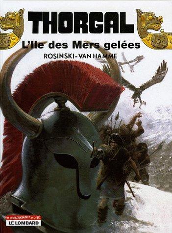 9782803621385: Thorgal, tome 2 : L'�le des mers gel�es