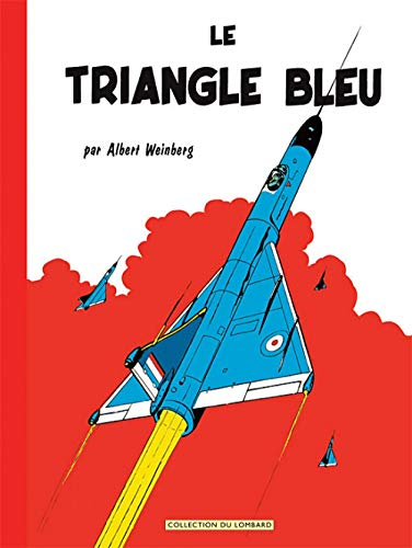 9782803621828: Millésimes - tome 8 - Dan Cooper - Le Triangle Bleu