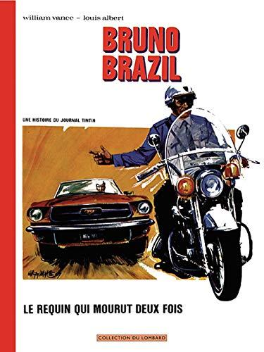 9782803622047: Millésimes - tome 12 - Bruno Brazil - Le requin qui mourut deux fois