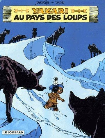 9782803622146: Yakari, Tome 8 : Yakari au pays des loups : Edition spéciale