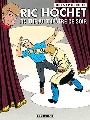 9782803622634: Ric Hochet, tome 73 : On tue au théâtre ce soir