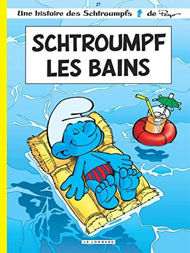9782803625215: Les Schtroumpfs: Schtroumpf-les-bains (French Edition)