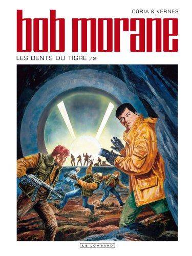 9782803626281: Bob Morane (Lombard) - tome 46 - Les dents du tigre 2/2