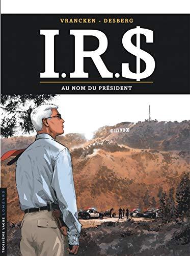 9782803626342: I.R.$. - tome 12 - Au Nom du Pr�sident