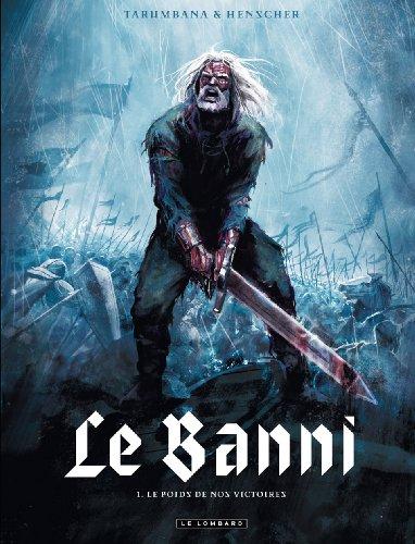 9782803626427: Le Banni - tome 1 - Poids de nos victoires (Le)