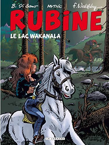 9782803626564: Rubine, Tome 12 : Le lac Wakanala