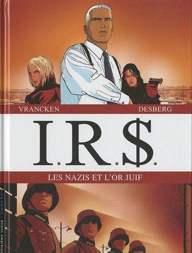 9782803626991: I.R.$ ; les nazis et l'or juif ; t.1 ; la voie fiscale ; t.2 ; la stratégie Hagen