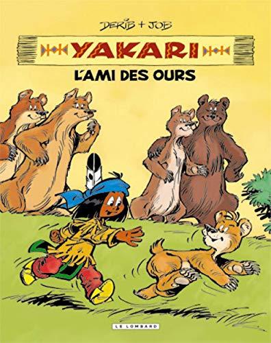 9782803627332: Yakari, l'ami des animaux - tome 3 - YAKARI, L'AMI DES OURS