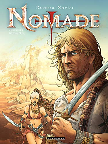 9782803627394: Nomade, tome 1 : Gauthier de Flandres (Croisade cycle 2)