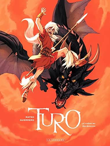 9782803627745: Le Turo, tome 1 : Le crane du roi-sorcier