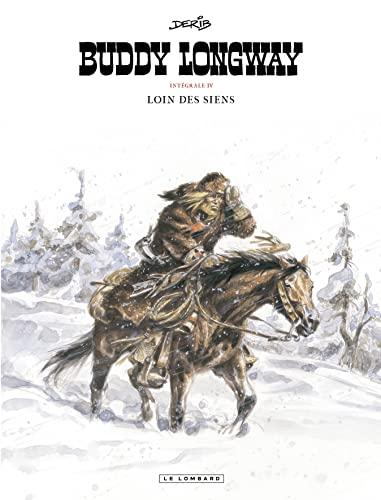 Buddy Longway, tome 4 : Loin des: Derib