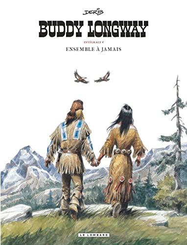 Buddy Longway : intégrale, Tome 5 (French Edition): Derib