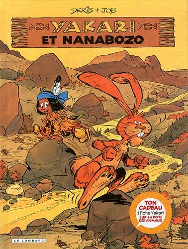 9782803628957: Yakari, Tome 4 : Yakari et Nanabozo + fiche animal