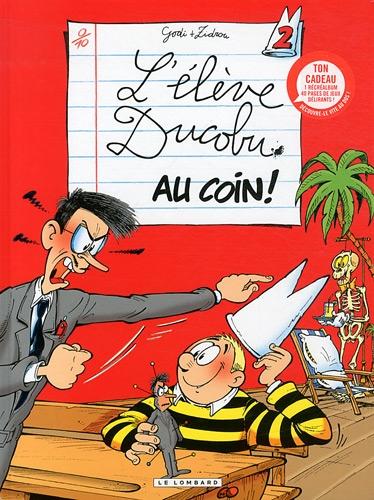 9782803629381: L'El�ve Ducobu - tome 2 - Au coin! + livre jeux B