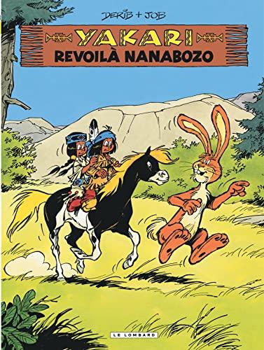 9782803631728: Yakari T34 Revoila Nanabozo