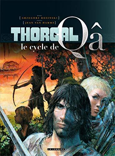 9782803631919: Thorgal, Le Cycle de Qâ - tome 0 - Le cycle de Qâ