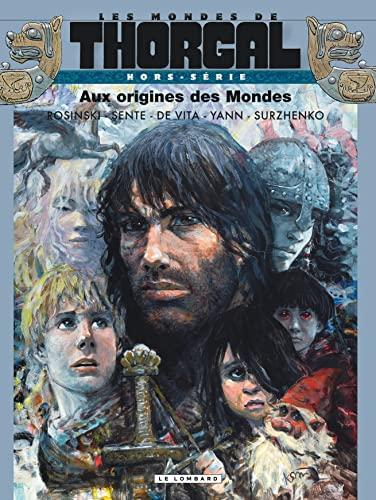 9782803631933: Les mondes de Thorgal, Hors-série : Aux origines des Mondes