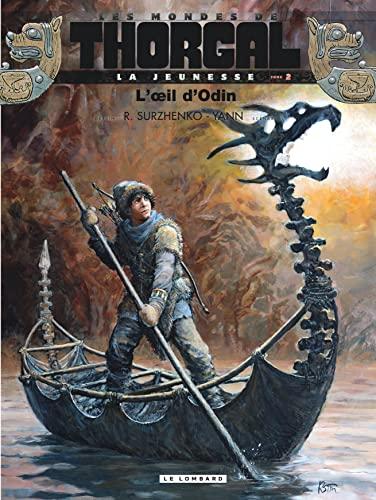 9782803632060: La Jeunesse de Thorgal - tome 2 - L'oeil d'Odin
