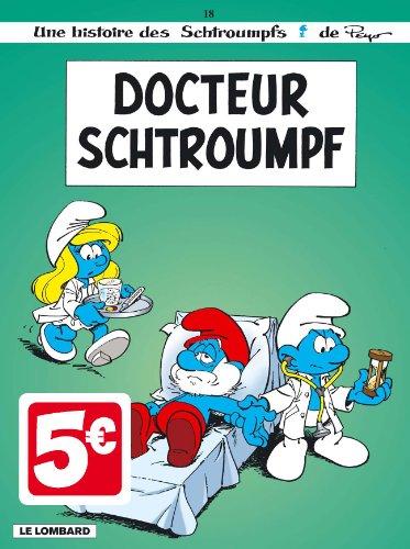 9782803633661: Les Schtroumpfs, Tome 18 : Docteur Schtroumpf